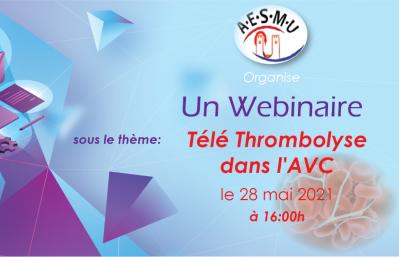 Webinaire : Télé thrombolyse dans l'AVC